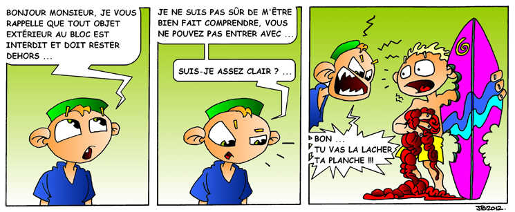 Strip-stories d'un Ibode : la planche de salut...